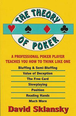 Теория покера (Poker theory) Дэвида Склански